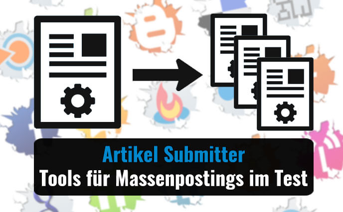 Artikel Submitter – Tools für Massenpostings im Test