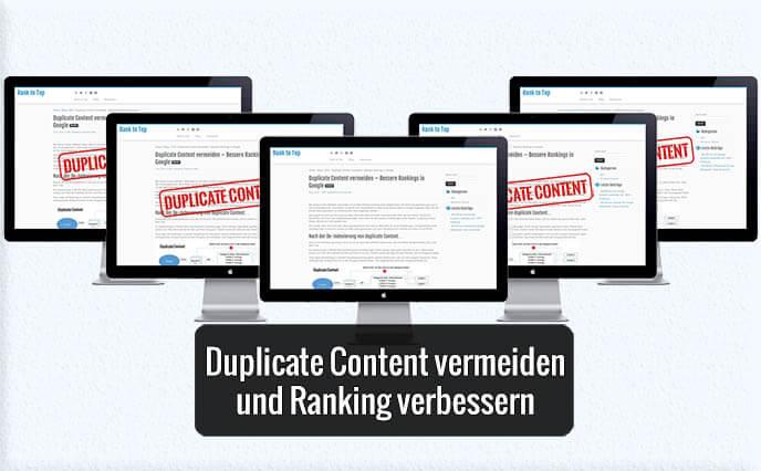 Duplicate Content vermeiden – Bessere Rankings in Google