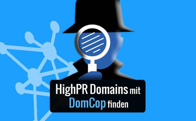 HighPr Domains mit DomCop finden
