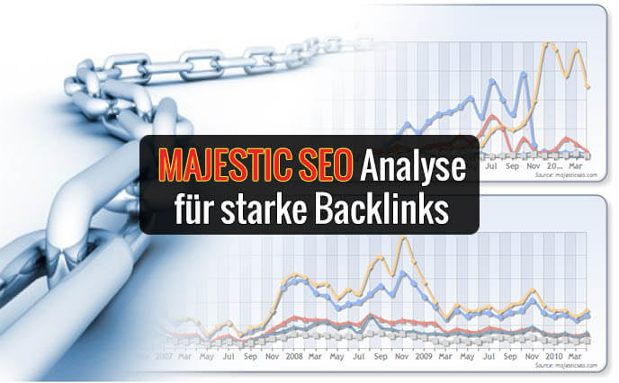 Majestic SEO Tutorial – Backlink Analyse