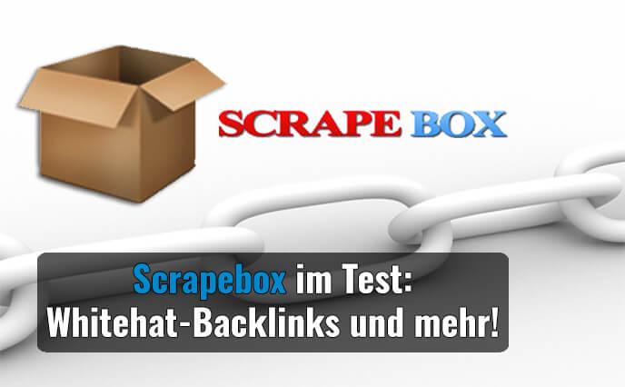 Scrapebox im Test – Whitehat-Backlinks und mehr!