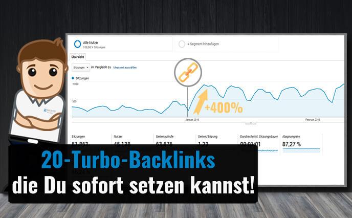 20 Turbo-Backlinks, die Du sofort setzen kannst, um Dein Ranking zu verbessern!